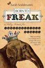 Born to Freak: A Salty Primer for Irrepressible Humans by Sarah Seidelmann (Paperback / softback, 2012)