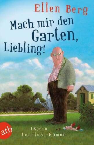 1 von 1 - Ellen Berg, Mach mir den Garten, Liebling