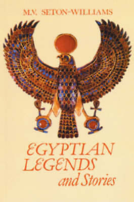 Seton-Williams, Veronica : Egyptian Legends and Stories