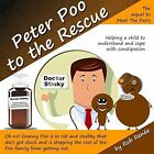 Peter Poo to the Rescue by Rob Renee (Pamphlet, 2013)