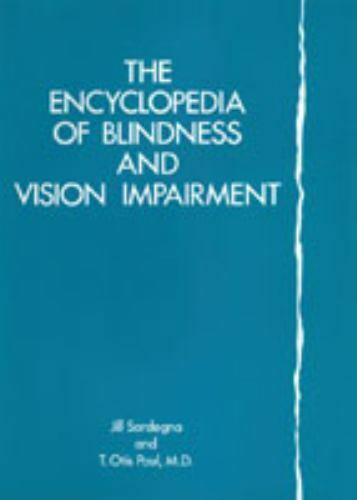 Encyclopedia of Blindness and Vision Impairment Hardcover Jill Sardegna