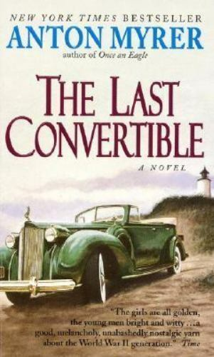 The-Last-Convertible-by-Myrer-Anton-Mass-Market-Paperback