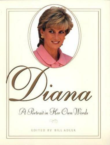 Diana: A Portrait in Her Own Words by Adler, Bill