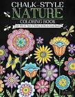 Chalk-Style Nature Coloring Book: Color with All Types of Markers, Gel Pens & Colored Pencils by Deb Strain (Paperback, 2016)