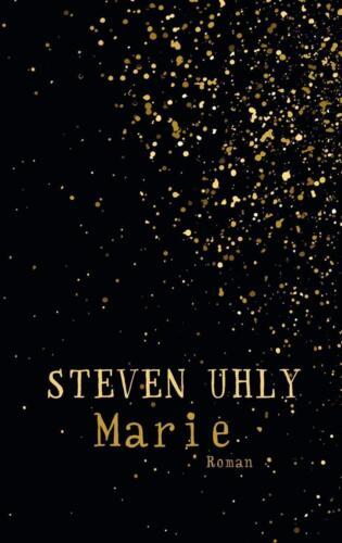 1 von 1 - Buch ☆ MARIE ☆ von Steven Uhly ☆ Gebundene Ausgabe ☆  9783905951875 ☆