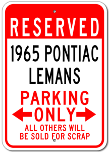 1965 65 PONTIAC LEMANS Parking Sign