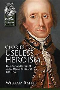 Glories-to-Useless-Heroism-The-Seven-Years-039-War-in-North-America-from-the-Frenc