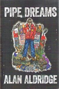 Details about PIPE DREAMS Alan Aldridge New 1st paperback 2014 Beatle  artist's autobiography