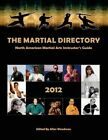 The Martial Directory by Allen Woodman (Paperback / softback, 2012)