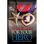 Thank You for Your Hero: A Devotional Collection for Fallen Warrior Families by Booklocker.com (Paperback / softback, 2013)
