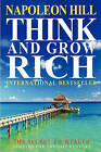 Think and Grow Rich: The Secret to Wealth Updated for the 21st Century by Napoleon Hill (Paperback / softback, 2010)