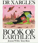 Dr.Xargle's Book of Earthlets by Jeanne Willis (Paperback, 2002)