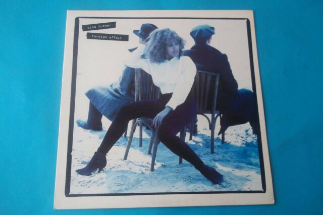 "TINA TURNER "" FOREIGN AFFAIRE "" LP 1989 CAPITOL RECORDS"