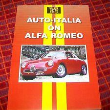 AUTO ITALIA su strada Alfa Romeo test/articoli ristampa libro. memoria ALTA PRESS