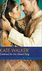 Destined for the Desert King by Kate Walker (Paperback, 2015)