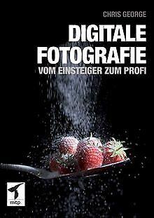 Digitale Fotografie - Vom Einsteiger zum Profi | Buch | Zustand sehr gut