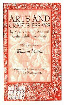 Arts and Crafts Essays (William Morris Library, 13), History & Criticism, Crafts