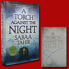 A Torch Against The Night SIGNED Sabaa Tahir