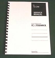 Icom IC-706MkII Service Manual - Premium Card Stock Covers & 32 LB Paper!