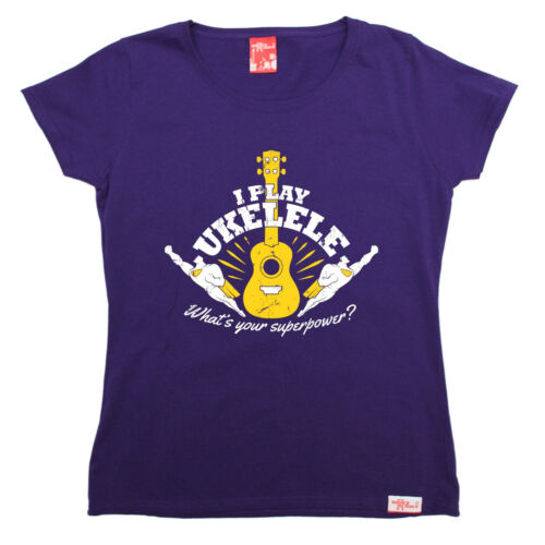 I Play Ukulele Superpower WOMENS Banned Member T-SHIRT tee birthday gift music