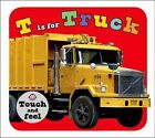 T Is for Truck by Roger Priddy (Board book, 2014)