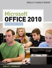 MICROSOFT OFFICE 2010: Introductory (Shelly Cashman Series