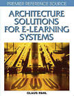 Architecture Solutions for E-learning Systems by Claus Pahl (Hardback, 2008)