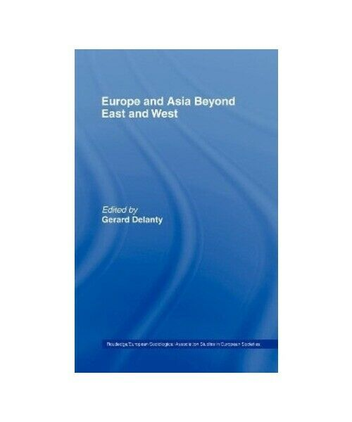 """Europe and Asia beyond East and West"""