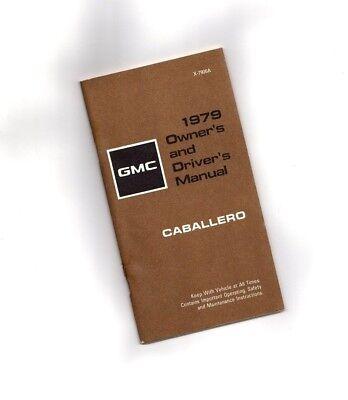1979 Gmc Caballero Proprietario/manuale Di Istruzioni{ Brochure Info }