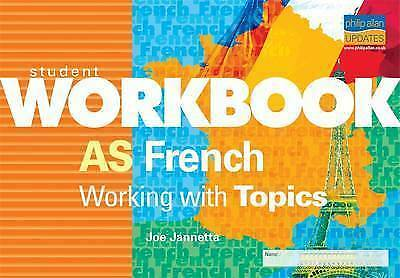 AS French: Working with Topics 2 (Student Workbooks) by Jannetta, Joe