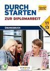 Durchstarten zur BHS-Diplomarbeit - Übungsbuch von Klaus Samac und Monika Prenner (2014, Taschenbuch)