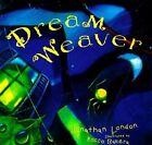 Dream Weaver by Jonathan London (Hardback, 1998)