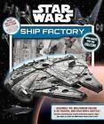 Star Wars: Ship Factory by Studio Fun International (Hardback, 2016)