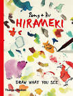 Hirameki: Draw What You See! by Peng Hu (Paperback, 2016)
