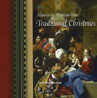 Traditional Christmas: Fine Art and Festive Carols by edel classics GmbH (Hardback, 2005)