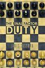 The Final Factor: Duty by James Sussman (Paperback / softback, 2014)