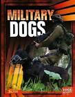 Military Dogs by Tammy Gagne (Hardback, 2013)
