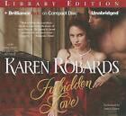 Forbidden Love by Karen Robards (CD-Audio, 2013)