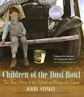 Children of The Dust Bowl 9780785716754 by Jerry Stanley Misc