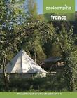 Cool Camping France by Jonathan Knight, Andrew Day, David Jones (Paperback, 2017)
