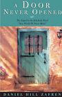 A Door Never Opened by Daniel (Paperback, 2003)