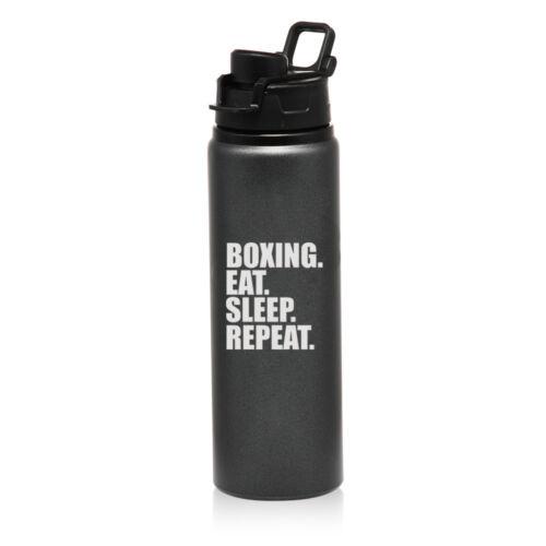 25oz Aluminum Sports Water Bottle Travel Boxing Eat Sleep Repeat