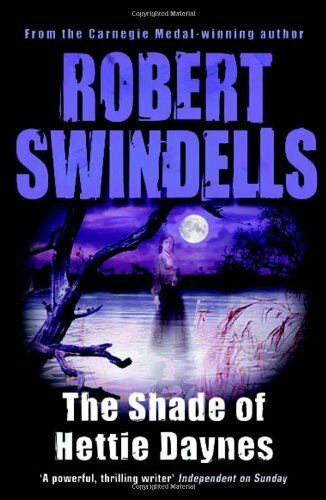 The Shade of Hettie Daynes-Robert Swindells