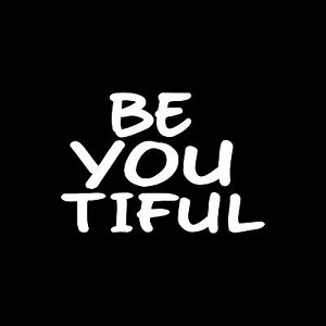 BE-YOU-TIFUL-Sticker-Vinyl-Decal-car-window-beautiful-be-yourself-teen-inspire