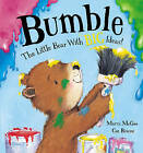 Bumble - the Little Bear with Big Ideas! by Marni McGee (Paperback, 2011)
