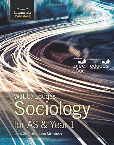 Wjec / Eduqas Sociology Pour En & An 1 : Student Livre Par Mcintosh, John,