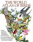 The World Atlas of Birds by Various (Hardback, 2009)