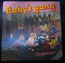 DISCO 45 GIRI BABY'S GANG - CHALLENGER/HAPPY BIRTHDAY - MEM RECORDS 1984 VG+/VG-