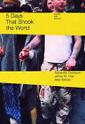 Five Days That Shook the World: The Battle for Seattle and Beyond by Jeffrey St. Clair, Alexander Cockburn (Paperback, 2000)