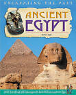 Excavating The Past: Ancient Egypt Paperback by Capstone Global Library Ltd (Paperback, 2005)